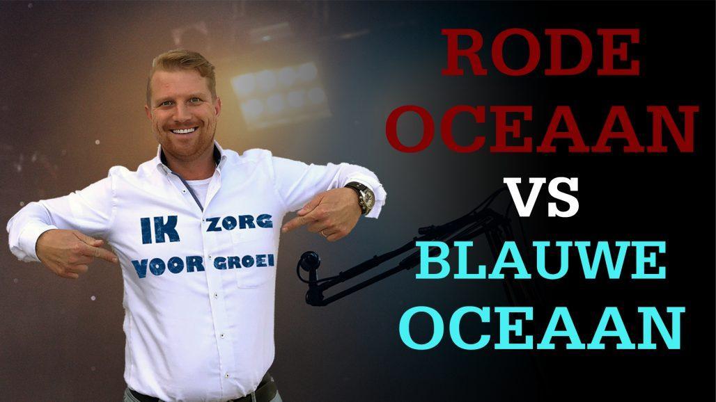 Rode oceaan vs Blauwe oceaan